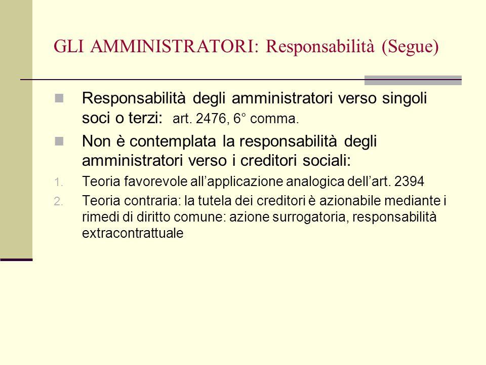 GLI AMMINISTRATORI: Responsabilità (Segue)