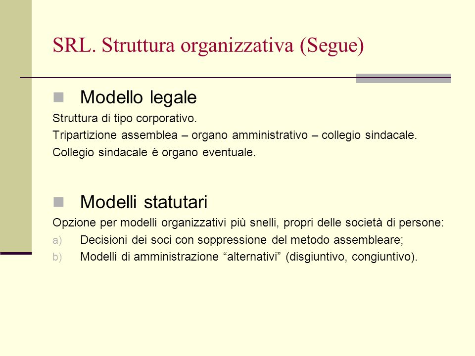 SRL. Struttura organizzativa (Segue)