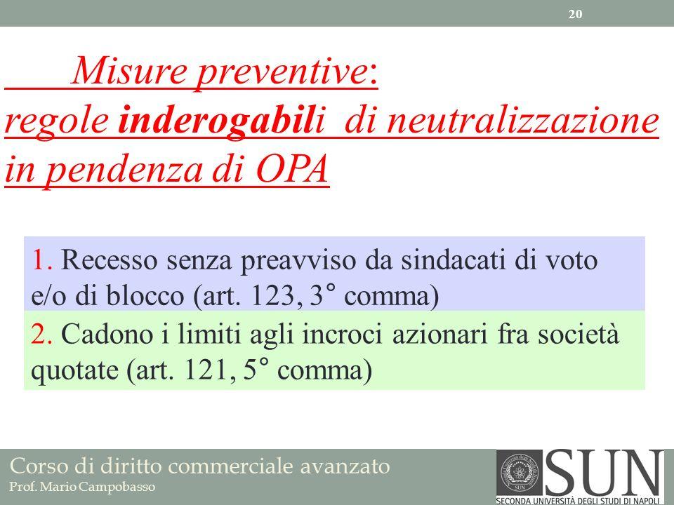 regole inderogabili di neutralizzazione in pendenza di OPA