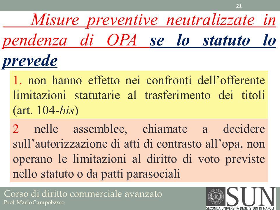 Misure preventive neutralizzate in pendenza di OPA se lo statuto lo prevede