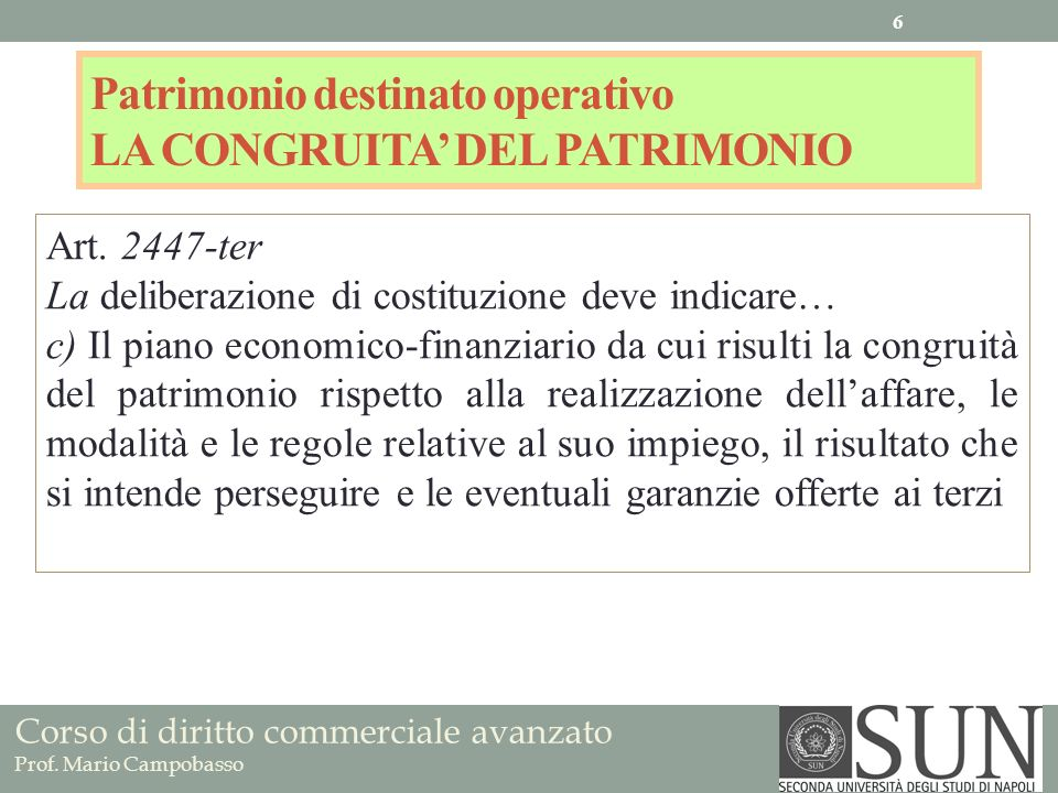 Patrimonio destinato operativo LA CONGRUITA' DEL PATRIMONIO