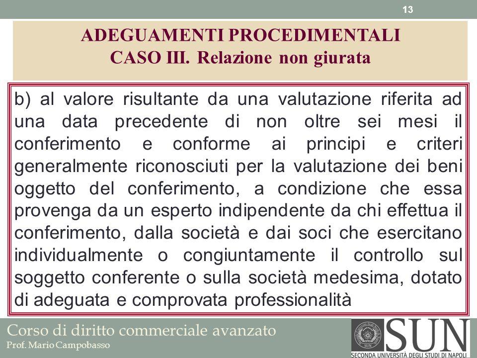 ADEGUAMENTI PROCEDIMENTALI CASO III. Relazione non giurata