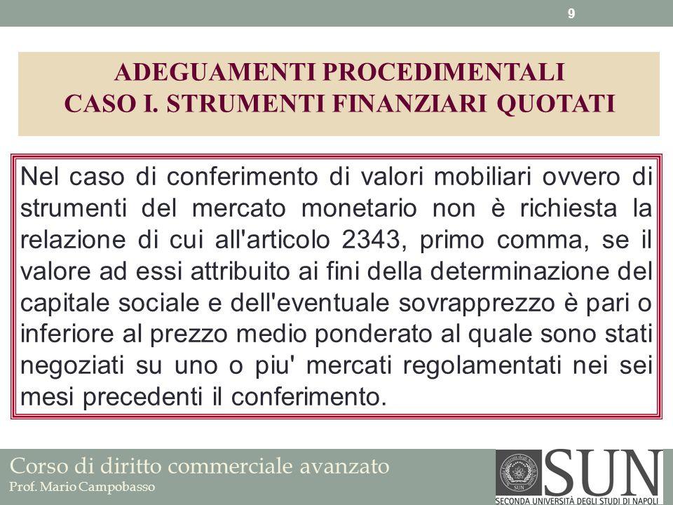 ADEGUAMENTI PROCEDIMENTALI CASO I. STRUMENTI FINANZIARI QUOTATI