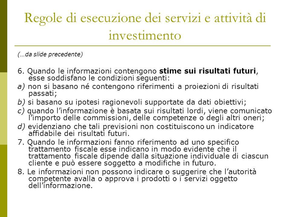 Regole di esecuzione dei servizi e attività di investimento
