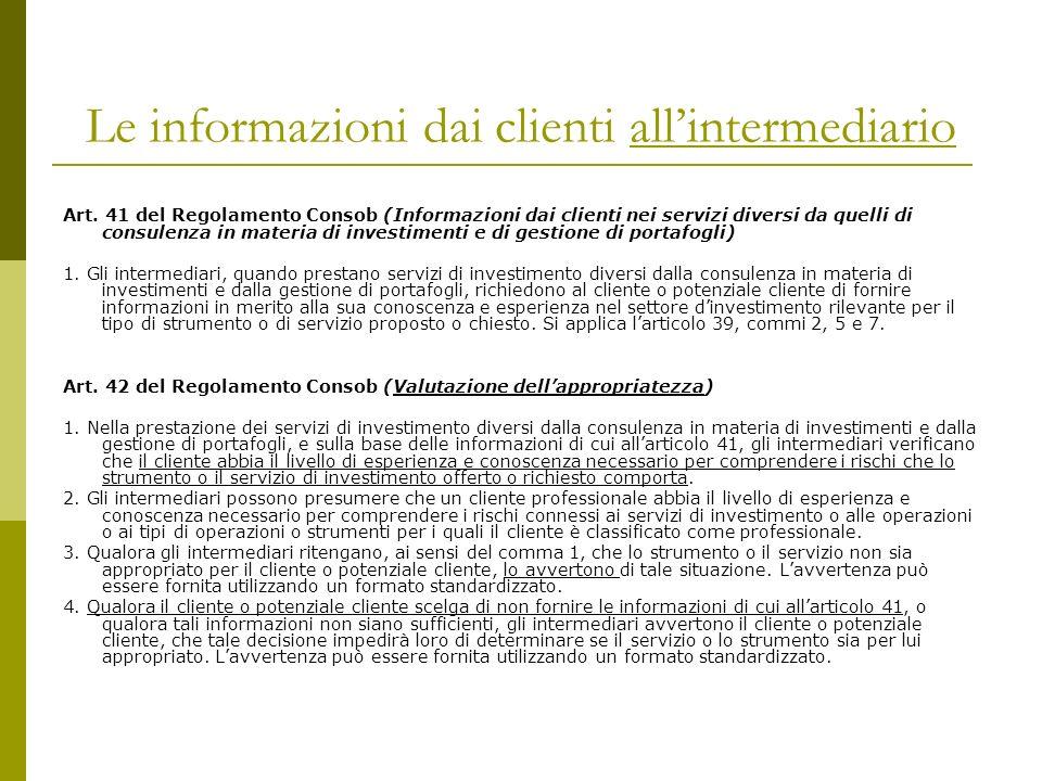 Le informazioni dai clienti all'intermediario