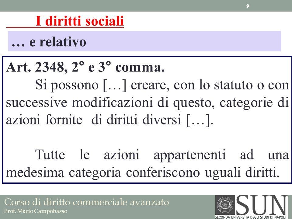 I diritti sociali … e relativo. Art. 2348, 2° e 3° comma.