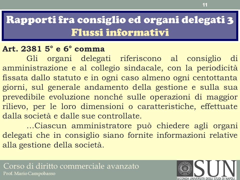 Rapporti fra consiglio ed organi delegati 3