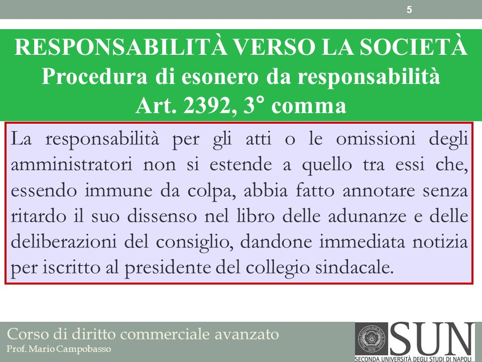 RESPONSABILITÀ VERSO LA SOCIETÀ Procedura di esonero da responsabilità