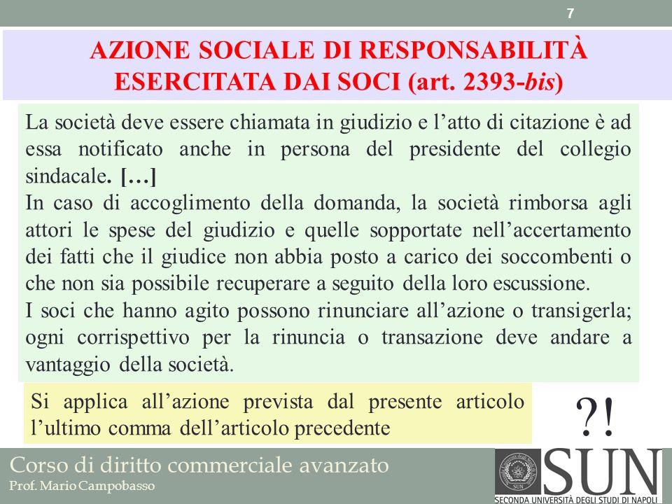 AZIONE SOCIALE DI RESPONSABILITÀ ESERCITATA DAI SOCI (art. 2393-bis)