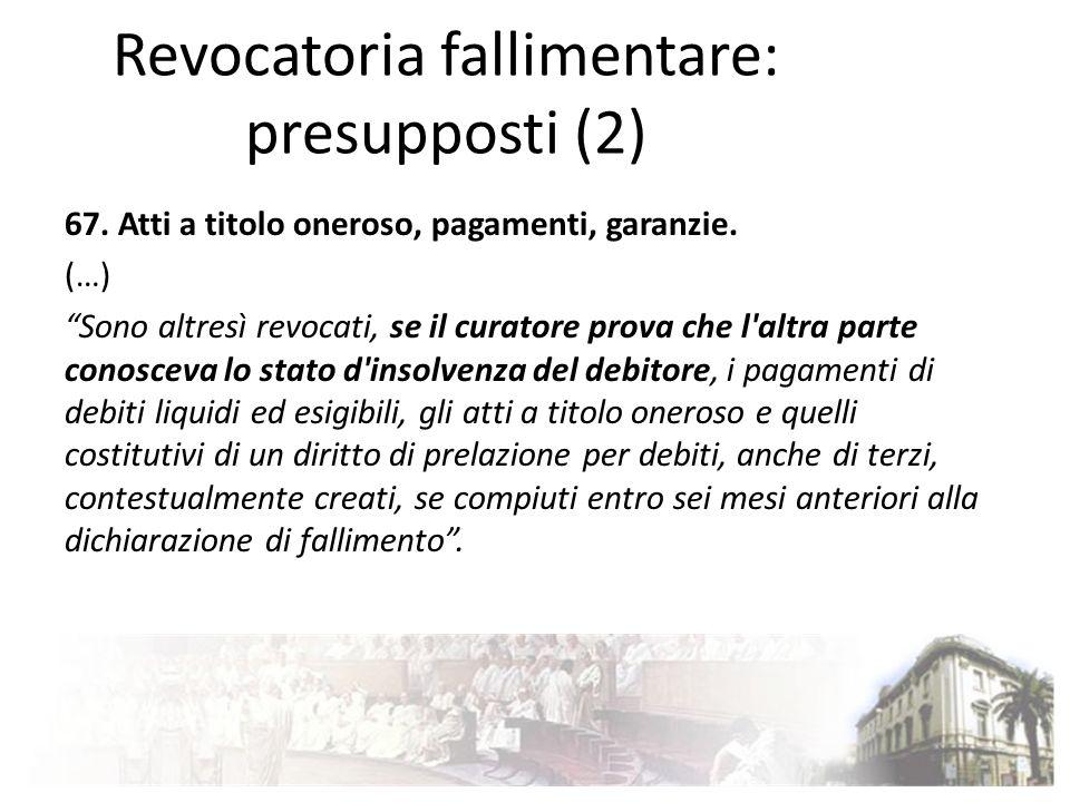 Revocatoria fallimentare: presupposti (2)