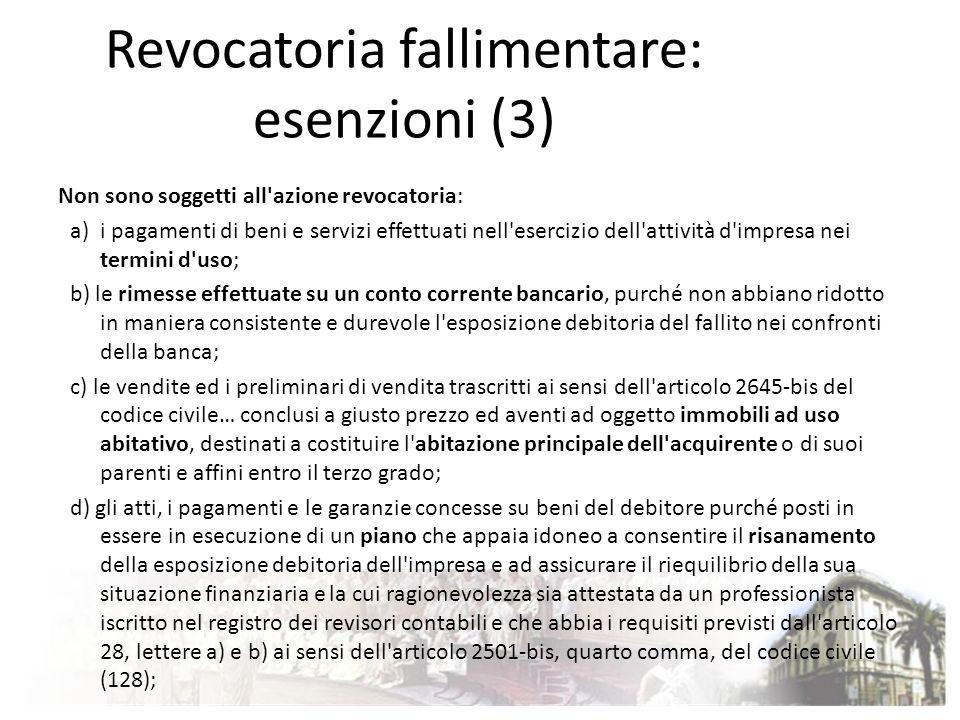 Revocatoria fallimentare: esenzioni (3)