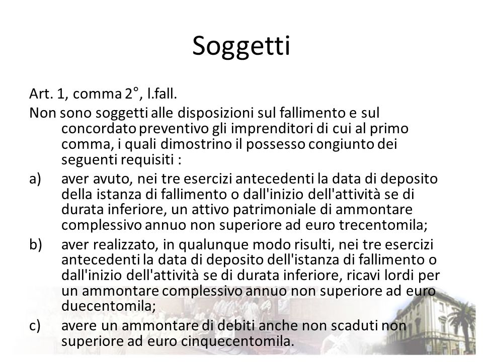 Soggetti Art. 1, comma 2°, l.fall.