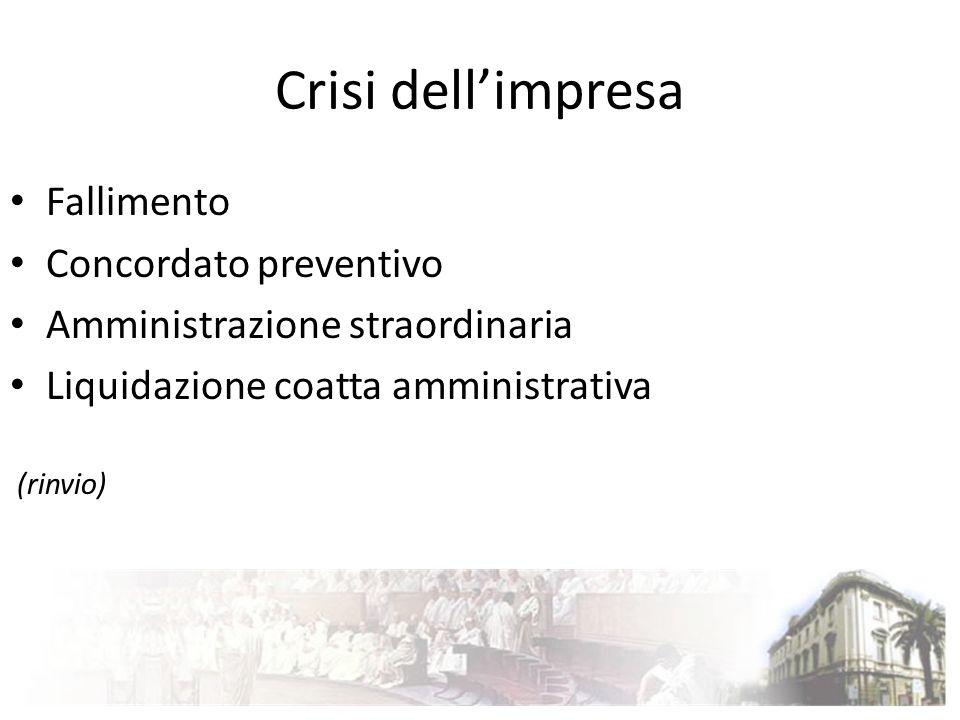 Crisi dell'impresa Fallimento Concordato preventivo