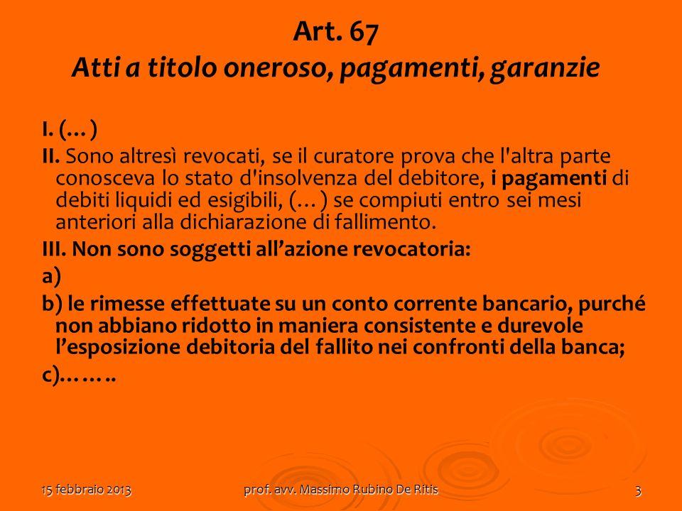 Art. 67 Atti a titolo oneroso, pagamenti, garanzie