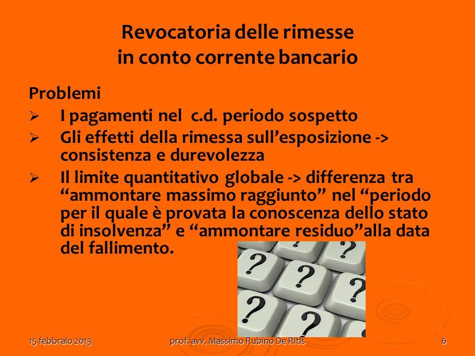 Revocatoria delle rimesse in conto corrente bancario