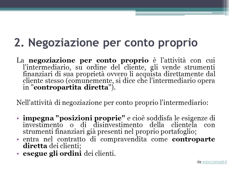2. Negoziazione per conto proprio