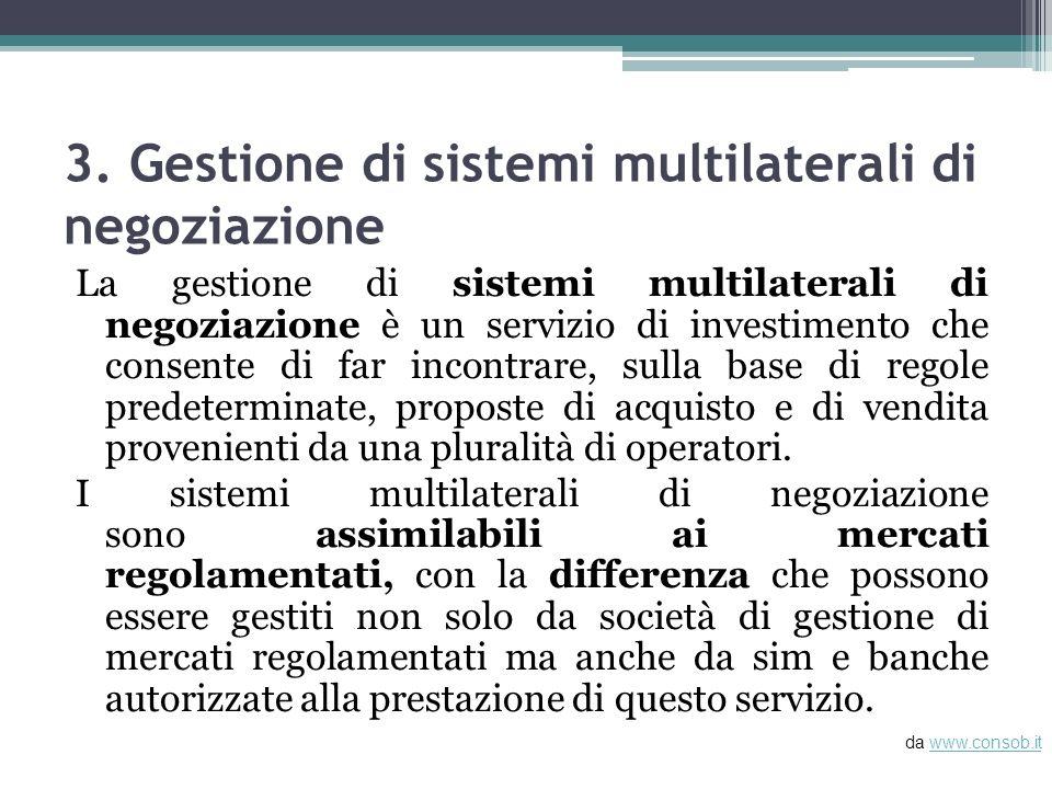 3. Gestione di sistemi multilaterali di negoziazione