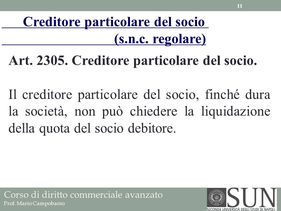 Creditore particolare del socio (s.n.c. regolare)