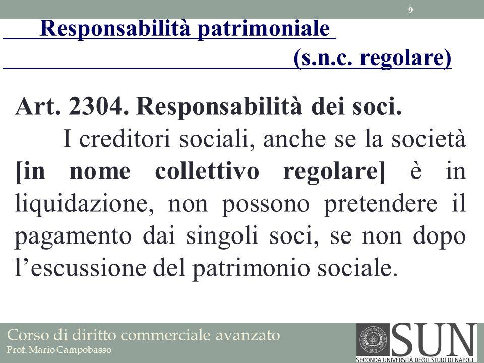 Art. 2304. Responsabilità dei soci.