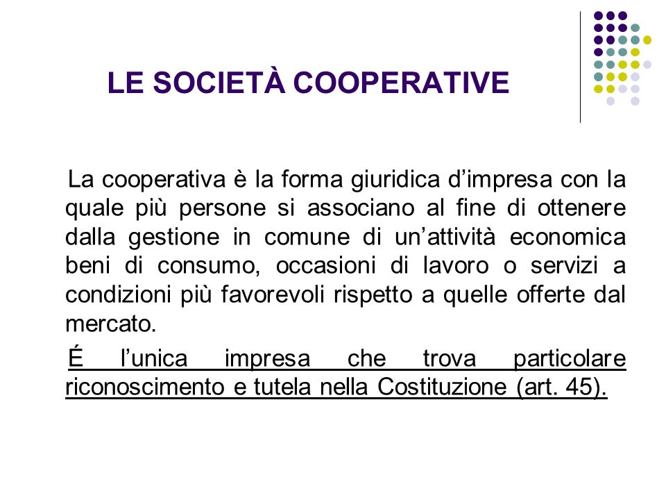 LE SOCIETÀ COOPERATIVE