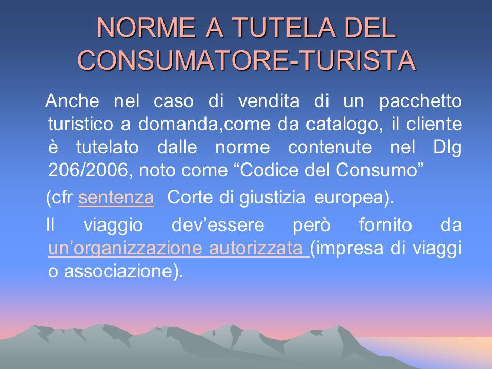 NORME A TUTELA DEL CONSUMATORE-TURISTA