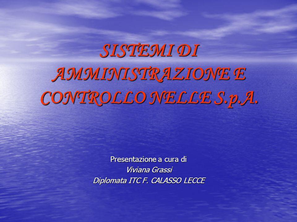 SISTEMI DI AMMINISTRAZIONE E CONTROLLO NELLE S.p.A.