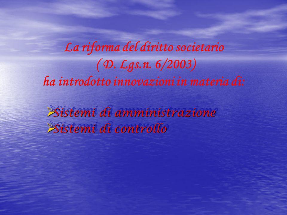 Sistemi di amministrazione Sistemi di controllo