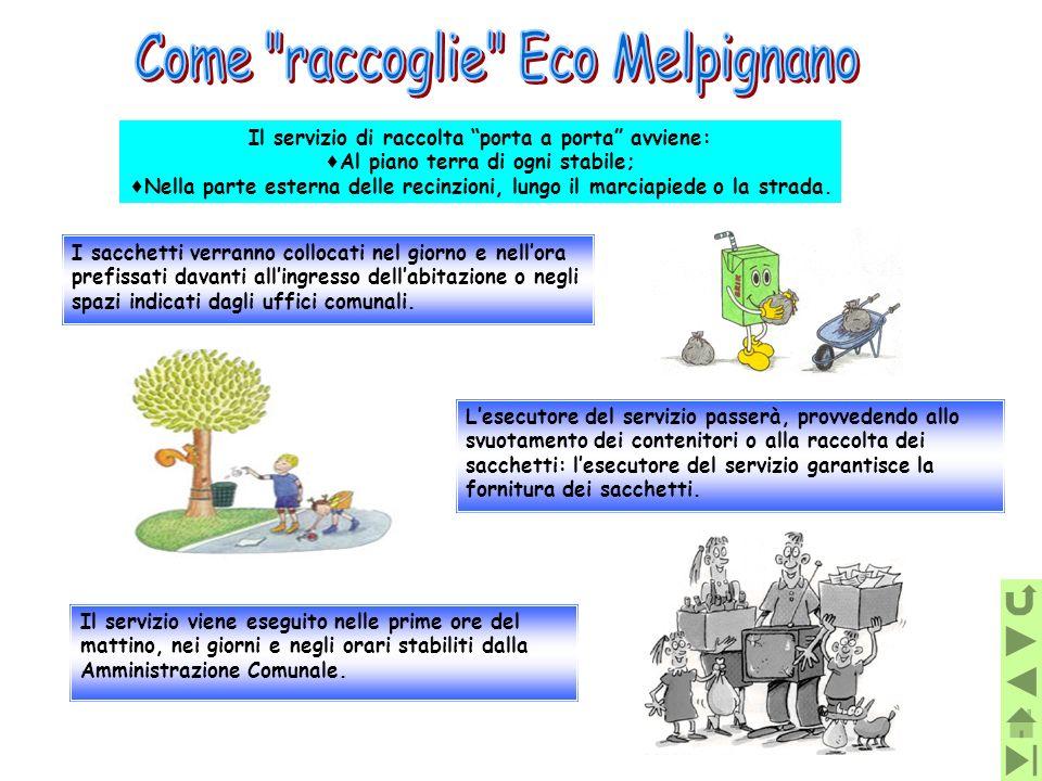 Come raccoglie Eco Melpignano