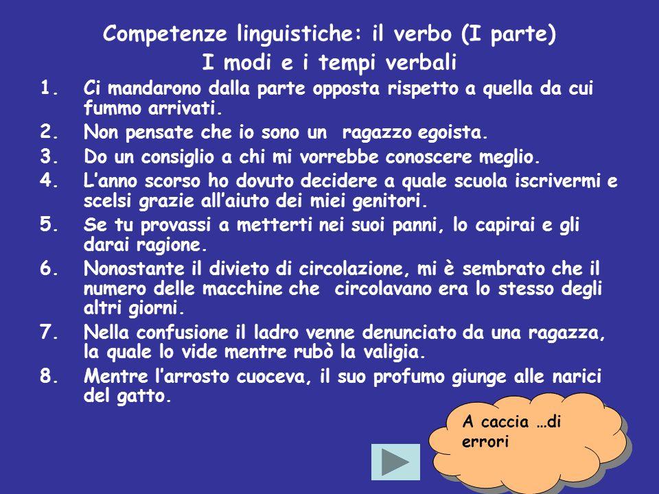 Competenze linguistiche: il verbo (I parte)