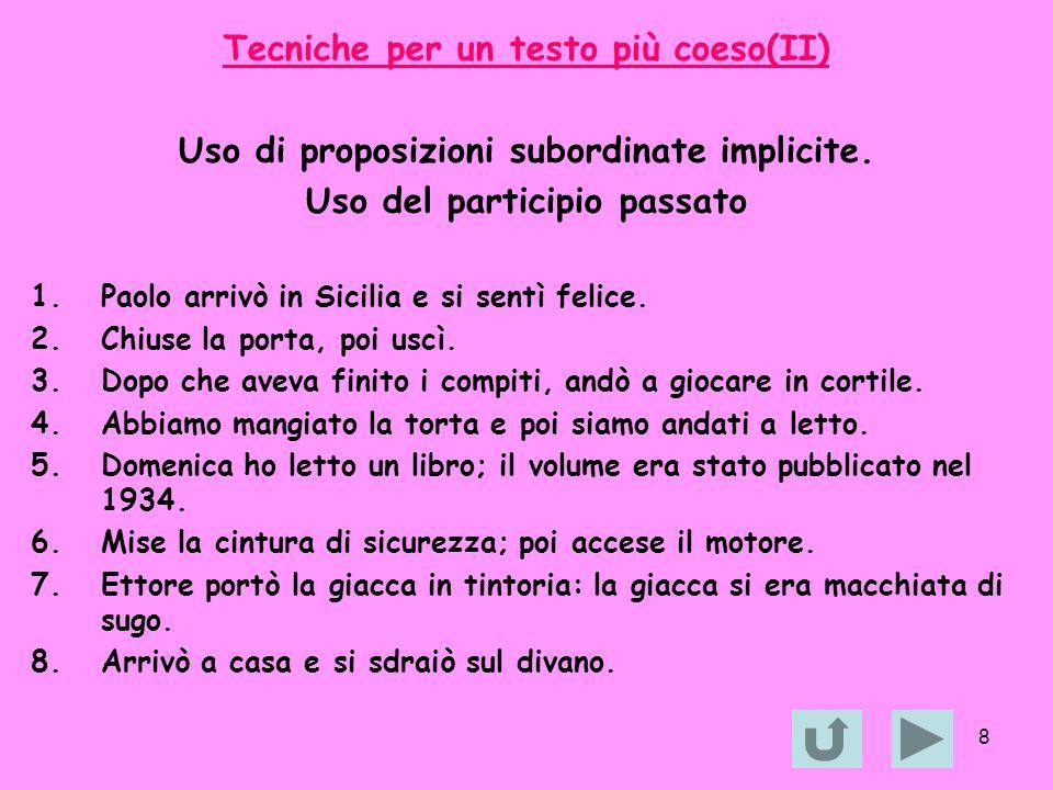 Tecniche per un testo più coeso(II)
