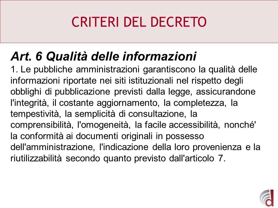CRITERI DEL DECRETO Art. 6 Qualità delle informazioni