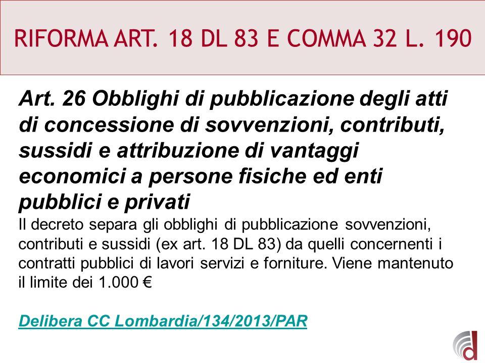 RIFORMA ART. 18 DL 83 E COMMA 32 L. 190