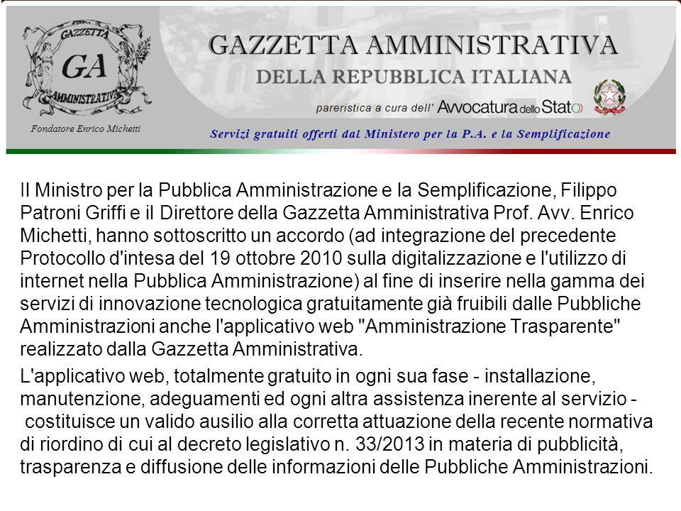 Il Ministro per la Pubblica Amministrazione e la Semplificazione, Filippo Patroni Griffi e il Direttore della Gazzetta Amministrativa Prof.