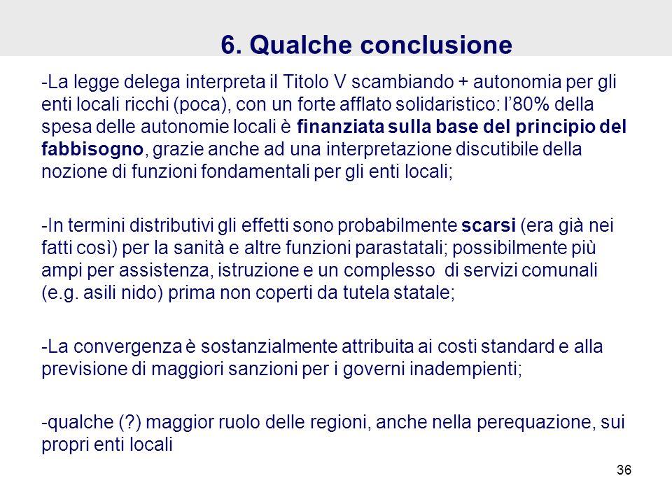 6. Qualche conclusione