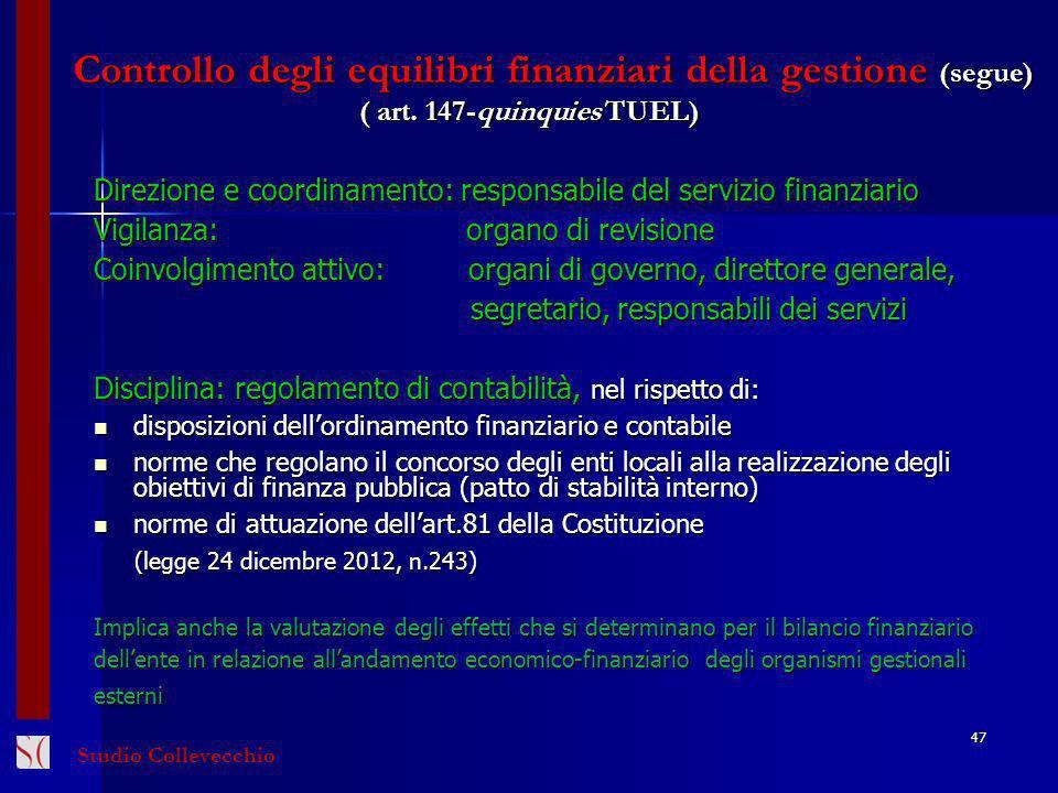 Controllo degli equilibri finanziari della gestione (segue) ( art