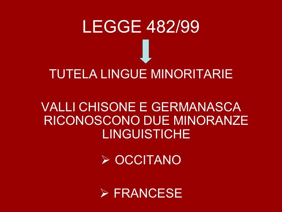 LEGGE 482/99 TUTELA LINGUE MINORITARIE