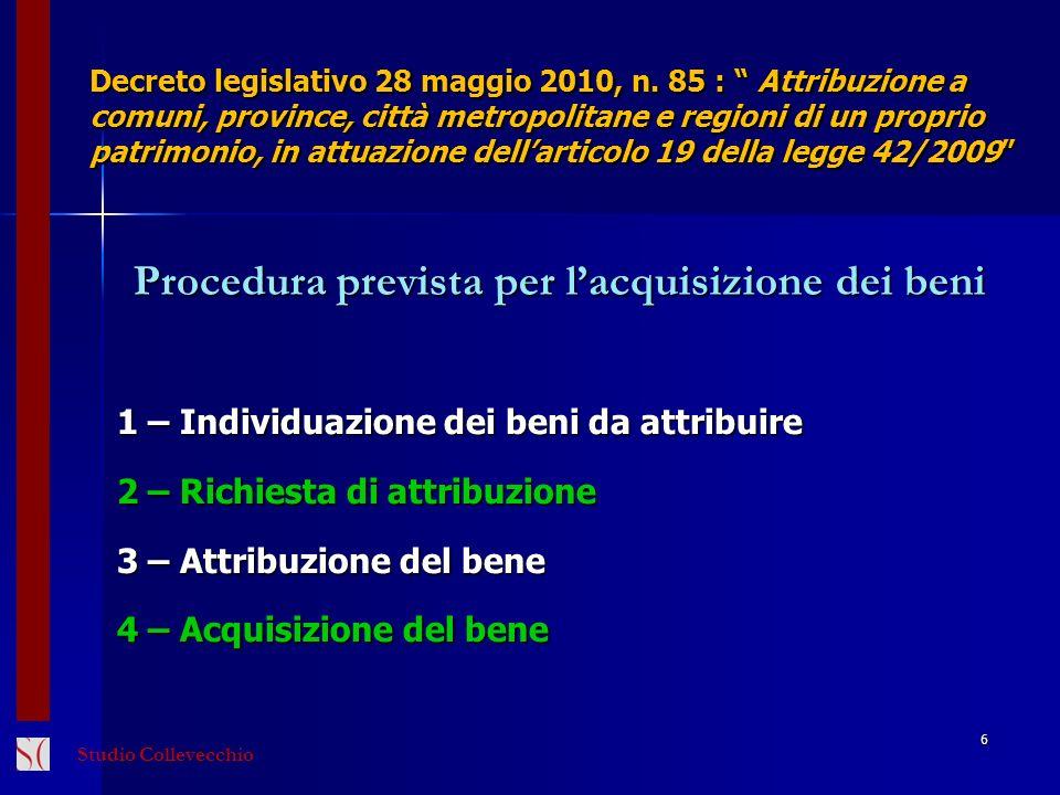 Procedura prevista per l'acquisizione dei beni