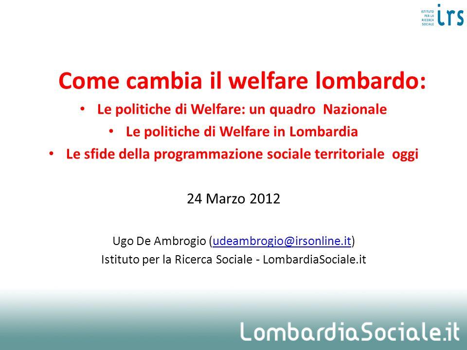Come cambia il welfare lombardo: