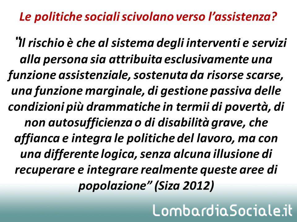 Le politiche sociali scivolano verso l'assistenza