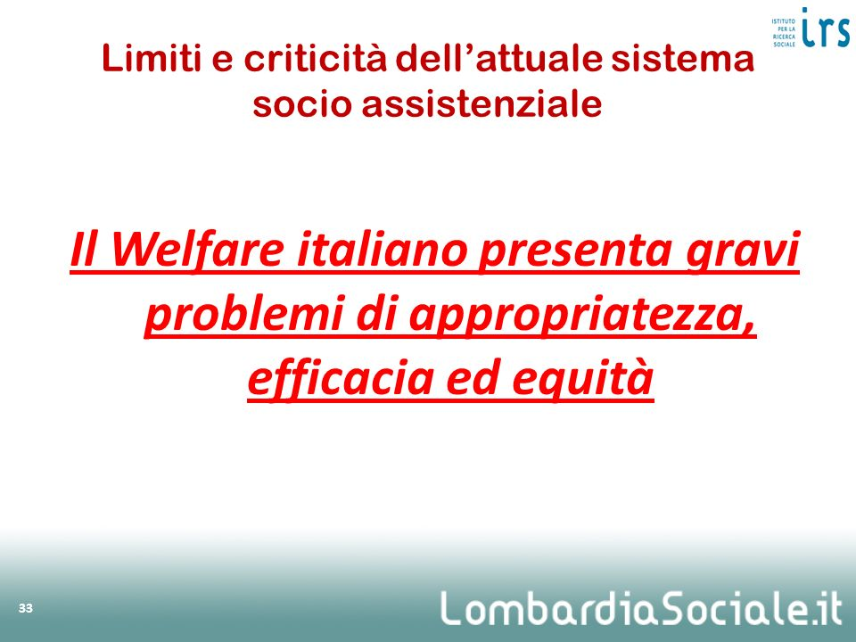 Limiti e criticità dell'attuale sistema socio assistenziale
