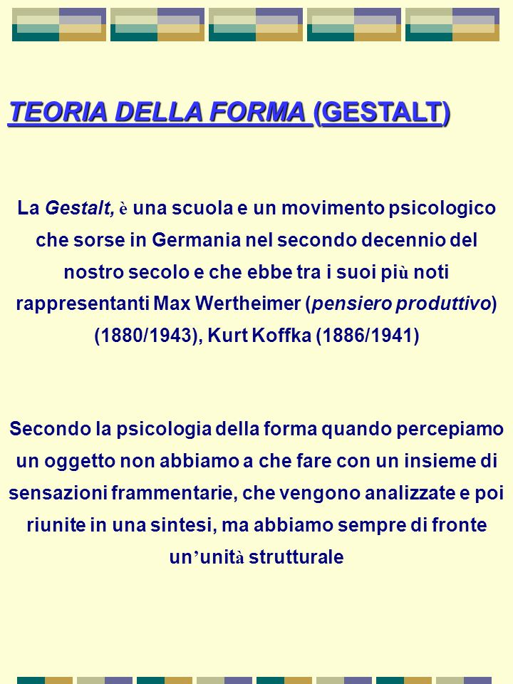 TEORIA DELLA FORMA (GESTALT)