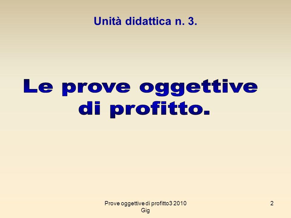 Prove oggettive di profitto3 2010 Gig
