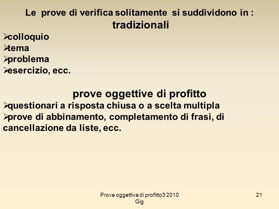 prove oggettive di profitto