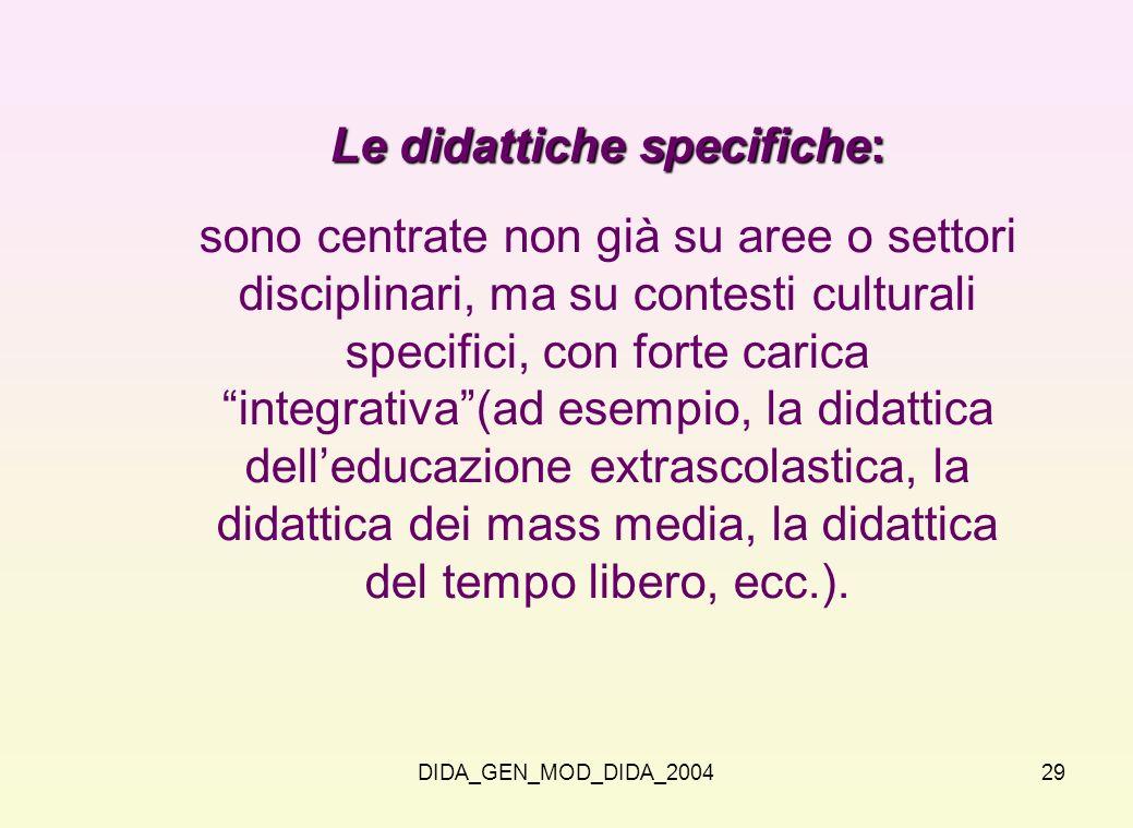 Le didattiche specifiche: