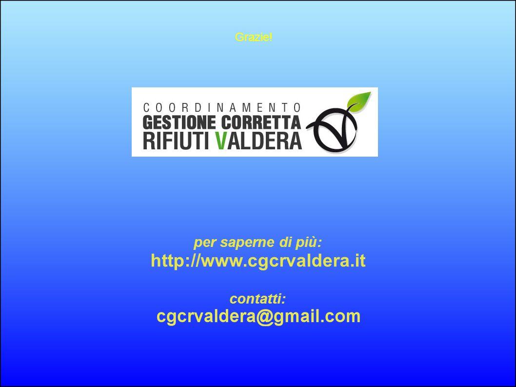 per saperne di più: http://www.cgcrvaldera.it contatti: Grazie!
