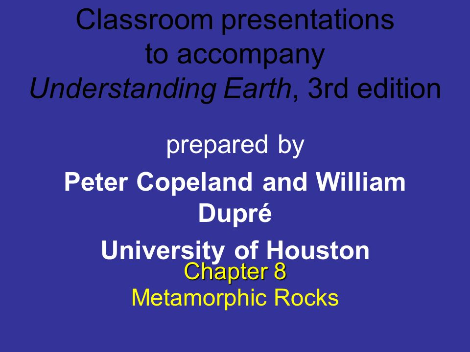 Classroom presentations to accompany Understanding Earth, 3rd edition