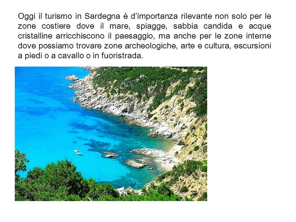 Oggi il turismo in Sardegna è d'importanza rilevante non solo per le zone costiere dove il mare, spiagge, sabbia candida e acque cristalline arricchiscono il paesaggio, ma anche per le zone interne dove possiamo trovare zone archeologiche, arte e cultura, escursioni a piedi o a cavallo o in fuoristrada.