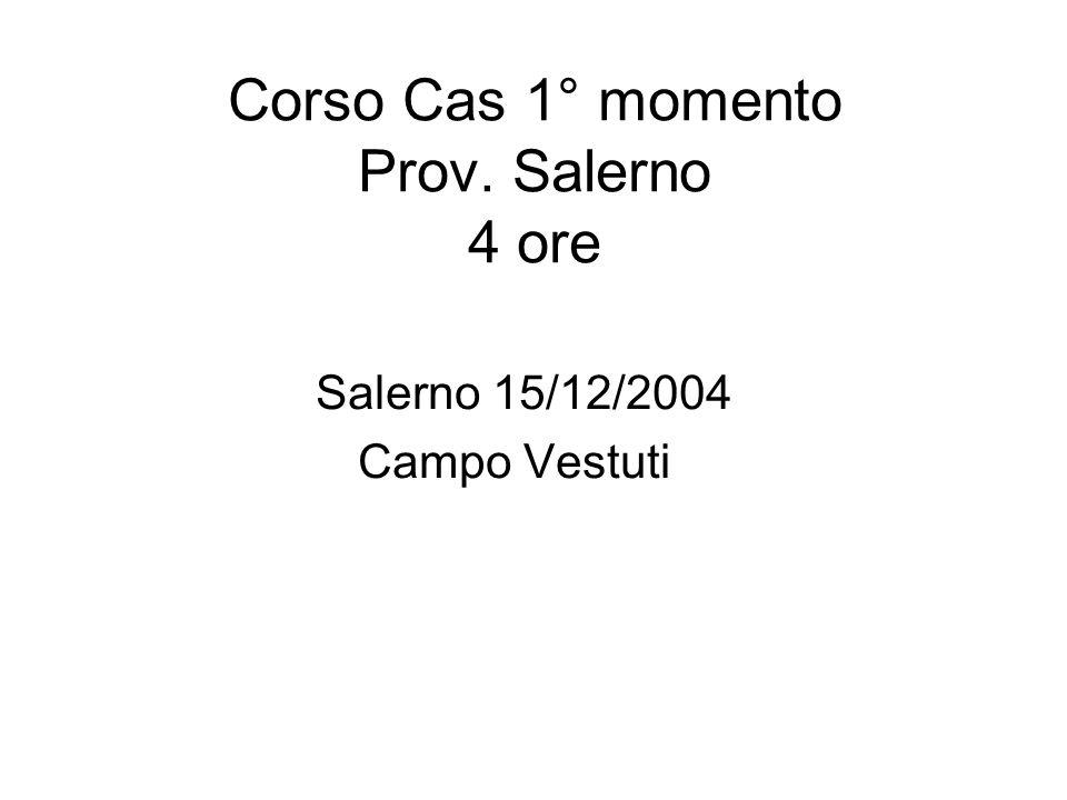 Corso Cas 1° momento Prov. Salerno 4 ore