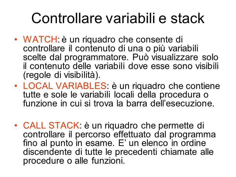 Controllare variabili e stack