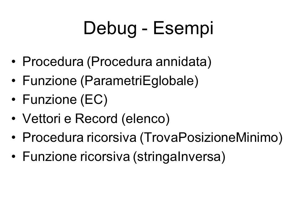Debug - Esempi Procedura (Procedura annidata)